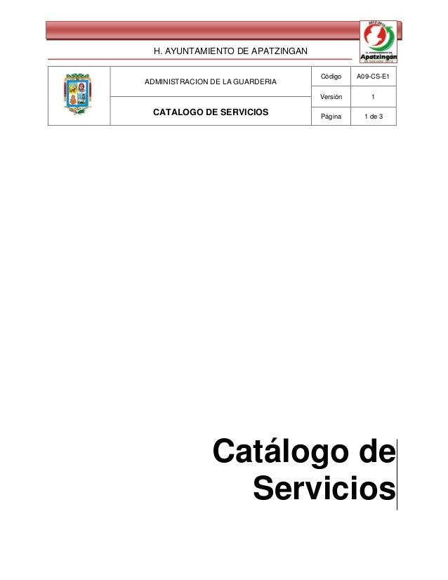 H. AYUNTAMIENTO DE APATZINGAN                                 Código    A09-CS-E1ADMINISTRACION DE LA GUARDERIA           ...