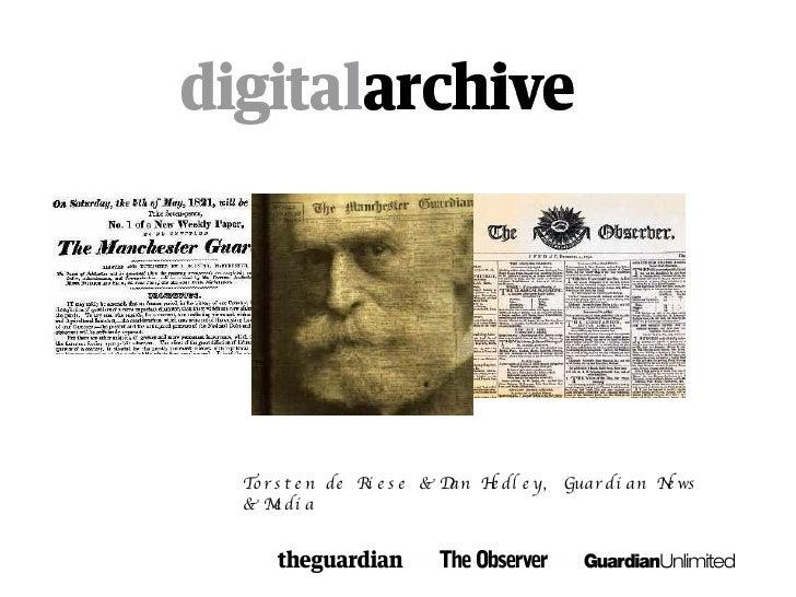 Torsten de Riese & Dan Hedley, Guardian News & Media