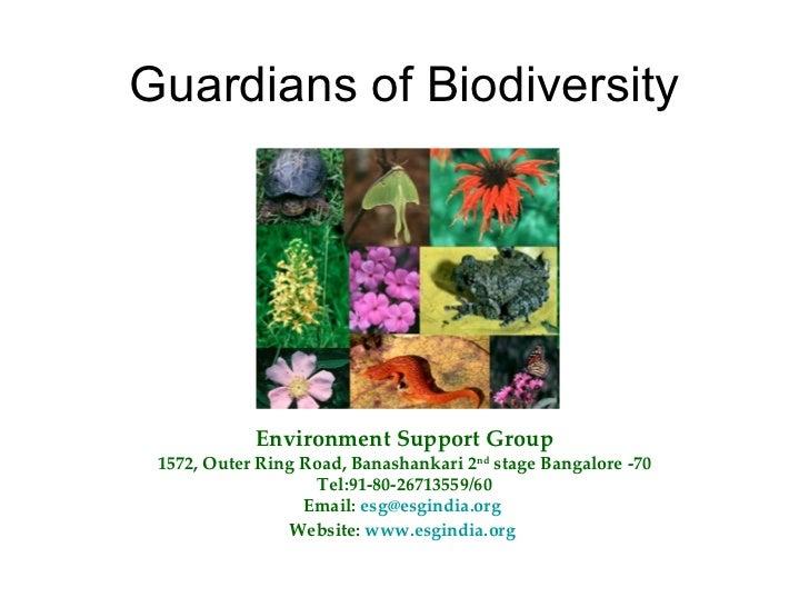 Guardians of biodiversity