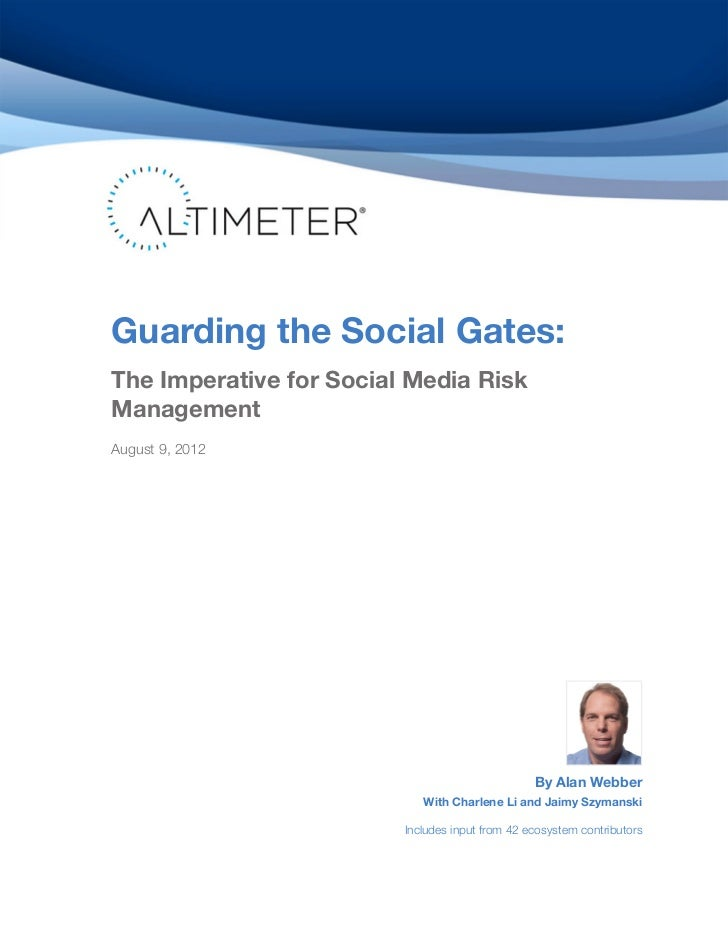[Report] Guarding the Social Gates: The Imperative for Social Media Risk Management, by Alan Webber