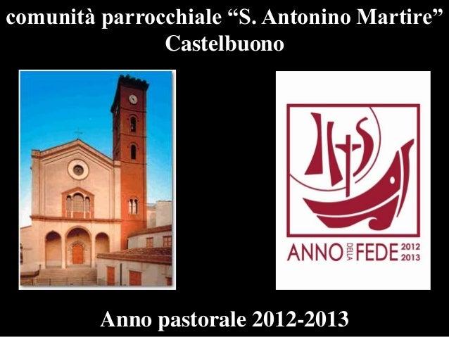 """comunità parrocchiale """"S. Antonino Martire"""" Castelbuono  Anno pastorale 2012-2013"""