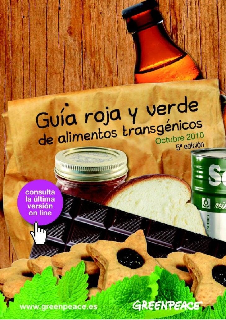 Guía roja y verde de alimentos transgénicos5ª edición – Actualización 1 de octubre de 2010 - pág 1 de 16