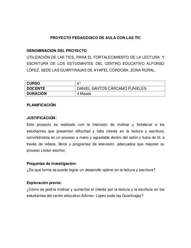 PROYECTO PEDAGOGICO DE AULA CON LAS TIC  DENOMINACION DEL PROYECTO UTILIZACIÓN DE LAS TICS, PARA EL FORTALECIMIENTO DE LA ...
