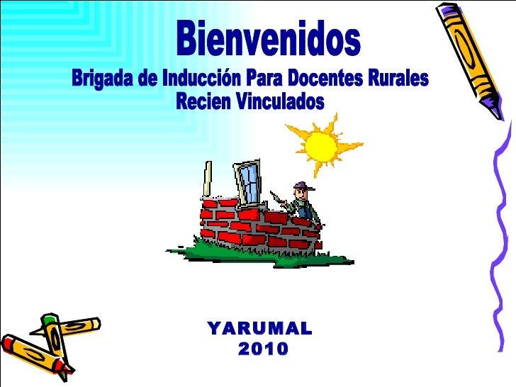 YARUMAL  2010