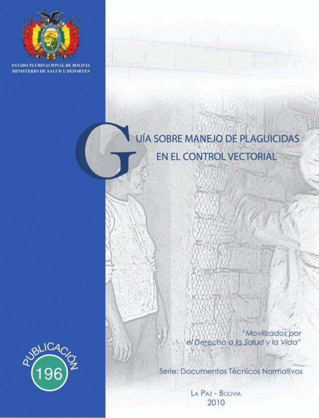 Guía sobre manejo de plaguicidas en el control vectorial