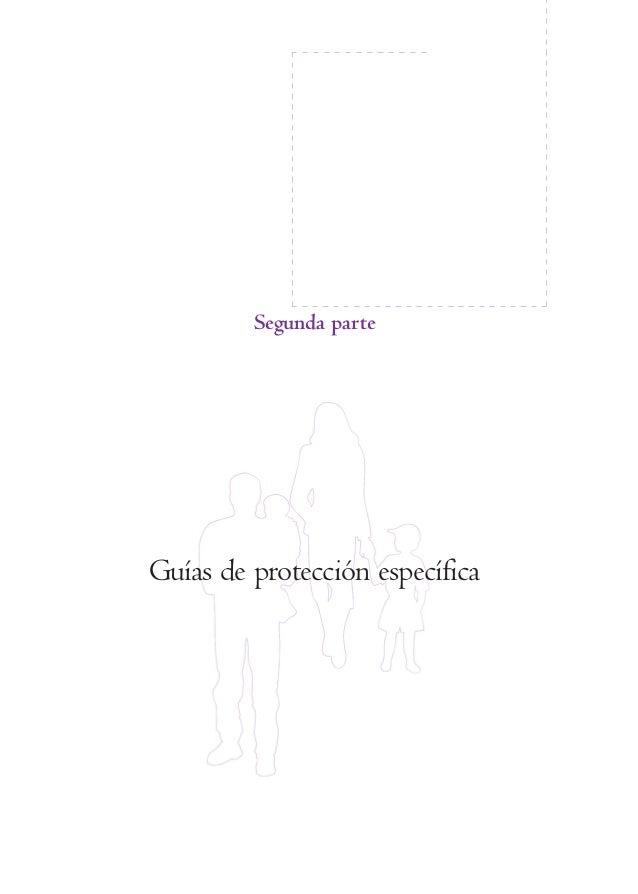 Segunda parteGuías de protección específica