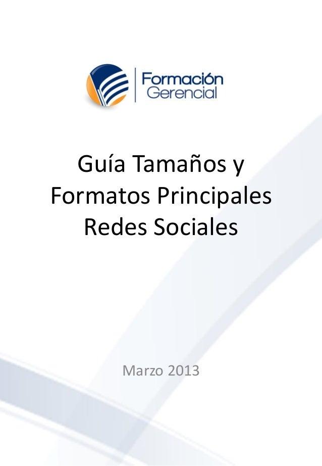 Guía tamaños y formatos principales redes sociales