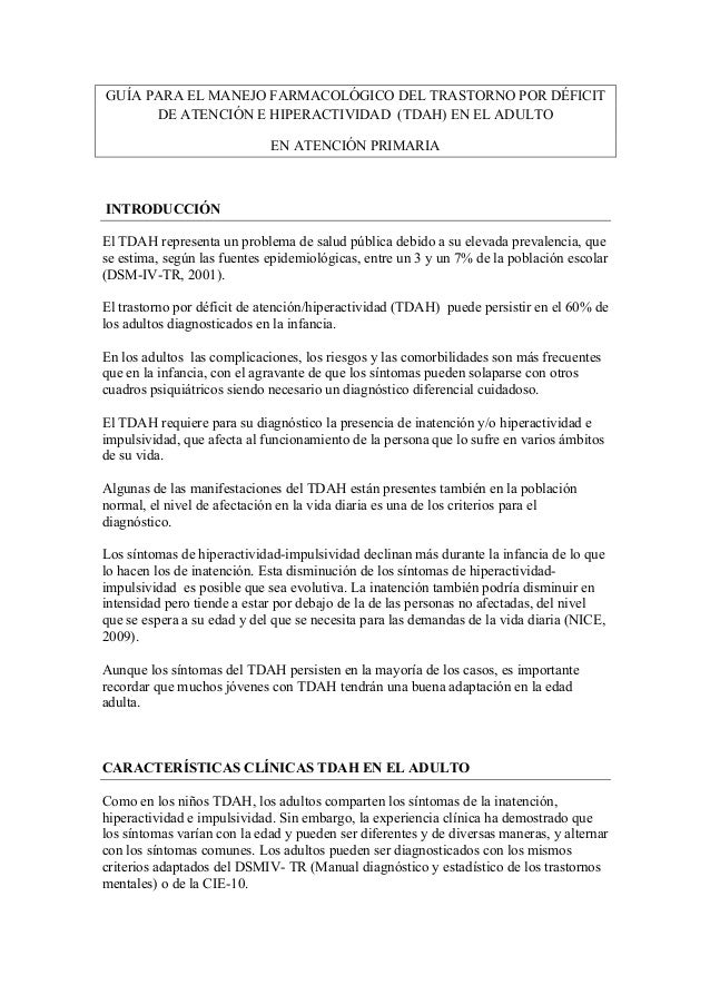 GUÍA PARA EL MANEJO FARMACOLÓGICO DEL TRASTORNO POR DÉFICIT DE ATENCIÓN E HIPERACTIVIDAD (TDAH) EN EL ADULTO EN ATENCIÓN P...