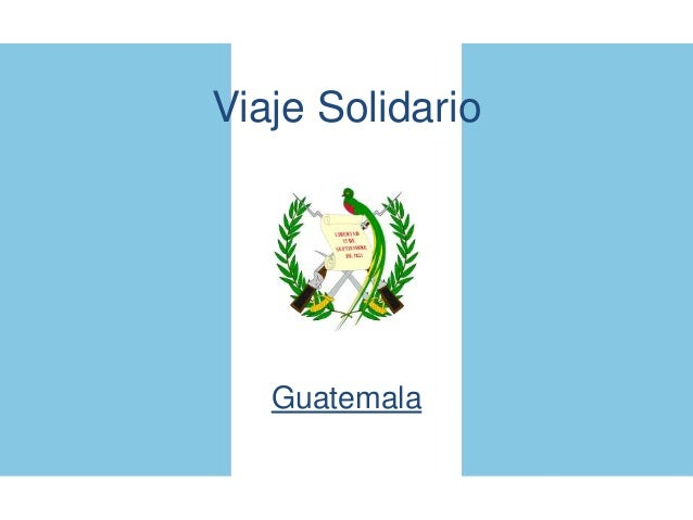 Viaje Solidario Guatemala