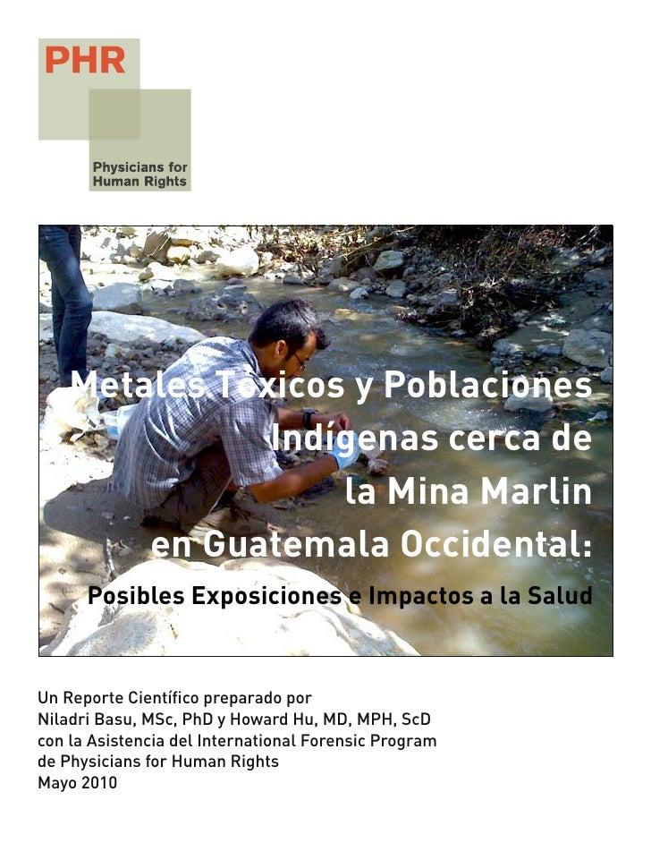 Metales Tóxicos y Poblaciones               Indígenas cerca de                   la Mina Marlin        en Guatemala Occide...
