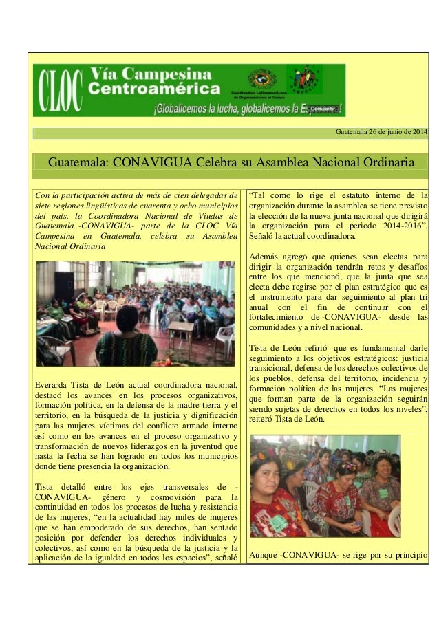 Guatemala 26 de junio de 2014 Guatemala: CONAVIGUA Celebra su Asamblea Nacional Ordinaria Con la participación activa de m...