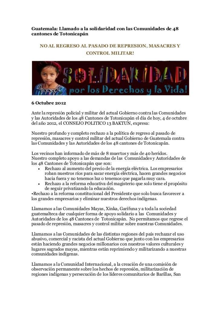 Guatemala: Llamado a la solidaridad con las Comunidades de 48cantones de Totonicapán    NO AL REGRESO AL PASADO DE REPRESI...
