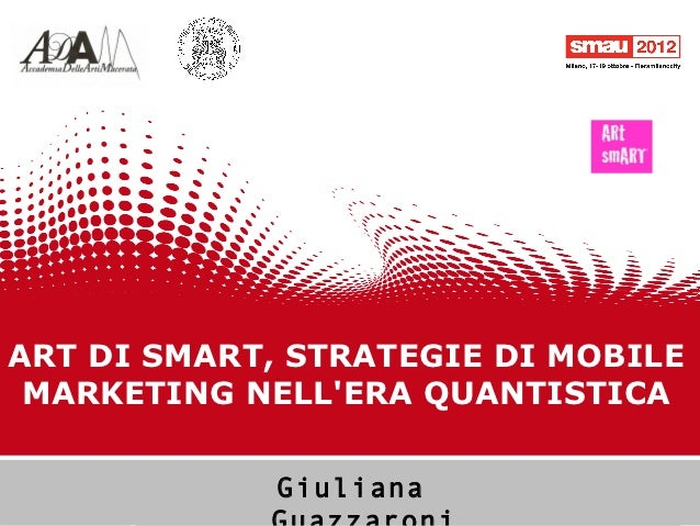 ARt di smART, strategie di Mobile Marketing nell'era quantistica