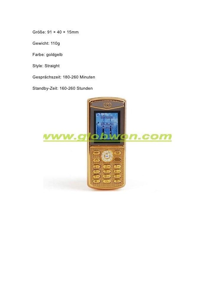 Größe: 91 × 40 × 15mm  Gewicht: 110g  Farbe: goldgelb  Style: Straight  Gesprächszeit: 180-260 Minuten  Standby-Zeit: 160-...