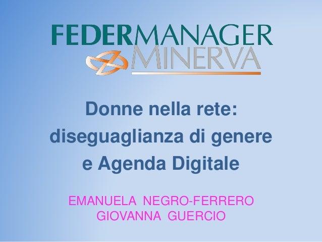 Giovanna Guercio e Emanuela Negro Ferrero - #MEDIA: il futuro è oggi