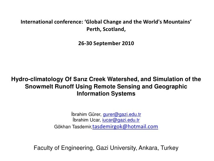 International conference: 'Global Change and the Worlds Mountains'                              Perth, Scotland,          ...