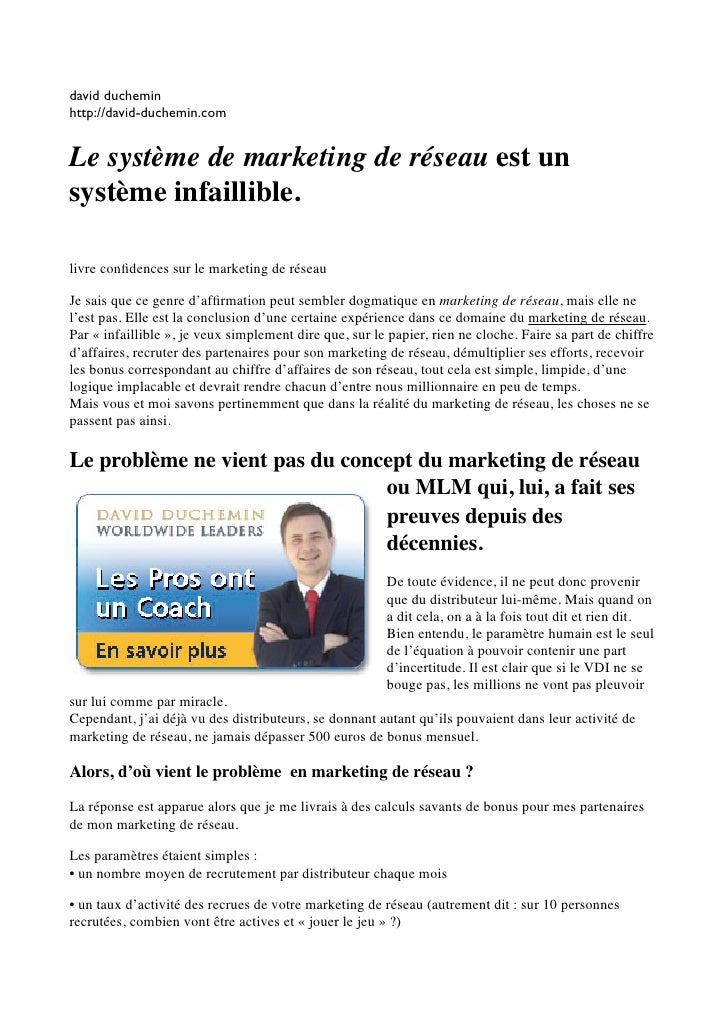 david ducheminhttp://david-duchemin.comLe système de marketing de réseau est unsystème infaillible.livre confidences sur le...