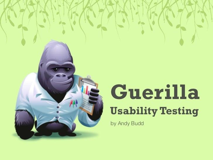 Guerilla Usability Testing