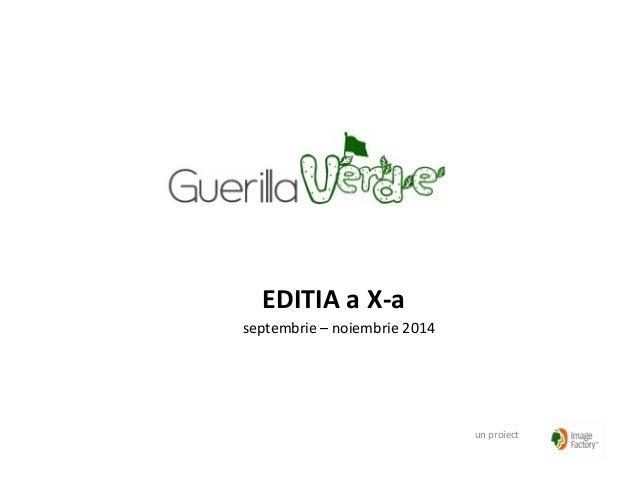 EDITIA a X-a septembrie – noiembrie 2014 un proiect