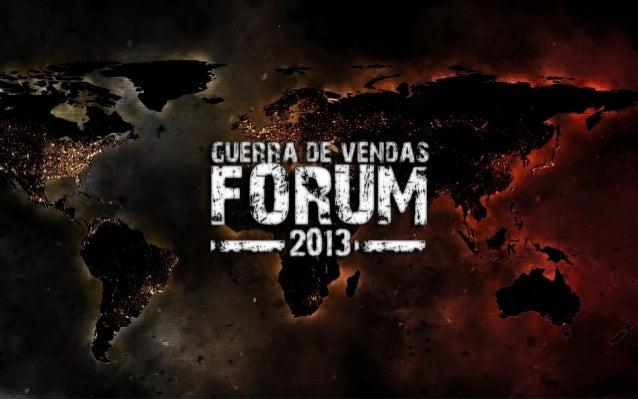 Guerra de Vendas Fórum 2013