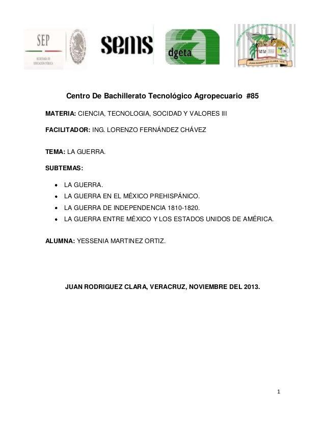 Centro De Bachillerato Tecnológico Agropecuario #85 MATERIA: CIENCIA, TECNOLOGIA, SOCIDAD Y VALORES III FACILITADOR: ING. ...