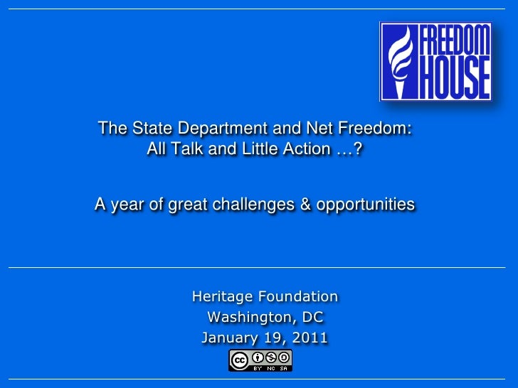 The State Department and Net Freedom:      All Talk and Little Action …?A year of great challenges & opportunities        ...