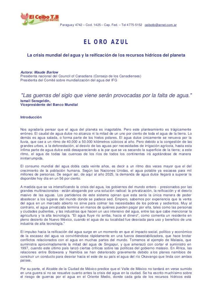 Paraguay 4742 – Cod. 1425 – Cap. Fed. – Tel 4775-5152 ceibotb@arnet.com.ar                                        EL ORO A...
