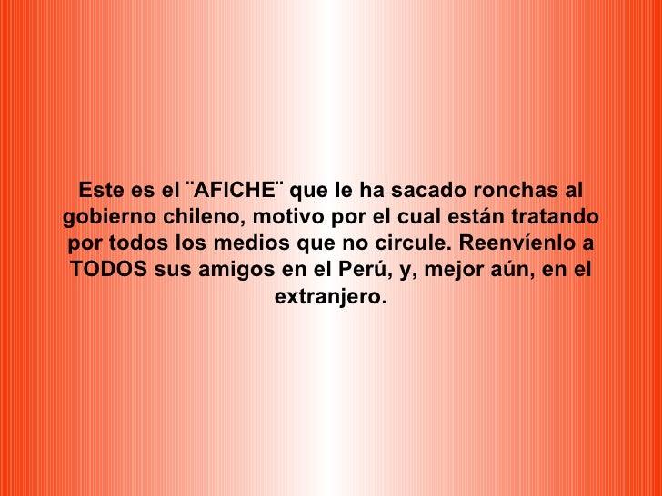Este es el ¨AFICHE¨ que le ha sacado ronchas al gobierno chileno, motivo por el cual están tratando por todos los medios q...