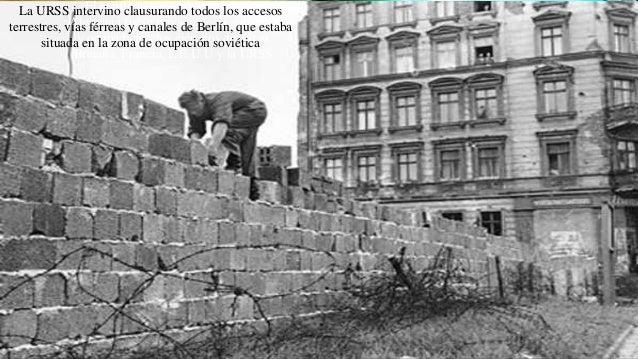 El conflicto sucedió luego de que Alemania fuese privada de su gobierno y ocupada por los ejércitos de: Gran Bretaña, Fran...