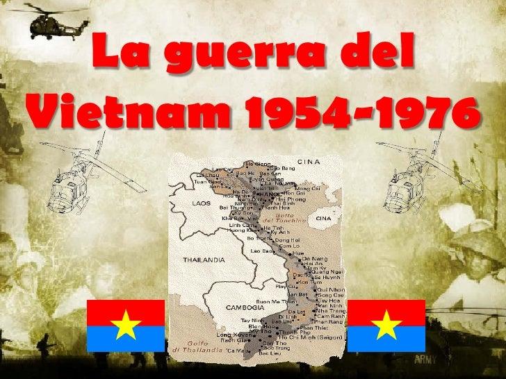 La guerra del Vietnam 1954-1976