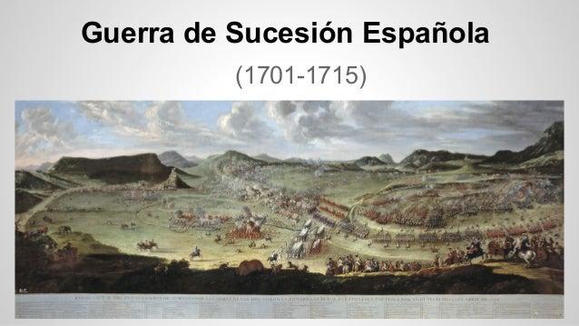 Guerra de Sucesión Española (1701-1715)