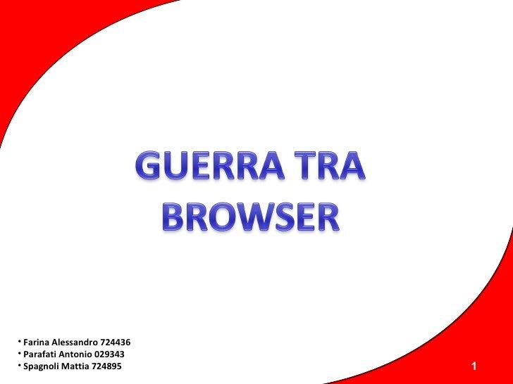 Guerra Tra Browser