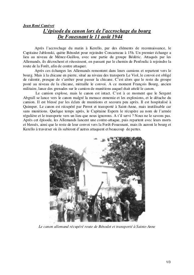 Jean René Canévet  L'épisode du canon lors de l'accrochage du bourg De Fouesnant le 11 août 1944 Après l'accrochage du mat...