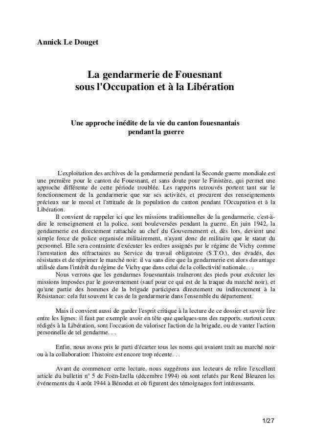 Annick Le Douget  La gendarmerie de Fouesnant sous l'Occupation et à la Libération  Une approche inédite de la vie du cant...