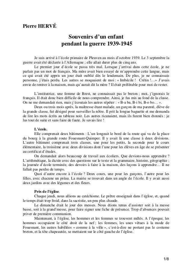 Pierre HERVÉ  Souvenirs d'un enfant pendant la guerre 1939-1945 Je suis arrivé à l'école primaire de Pleuven au mois d'oct...