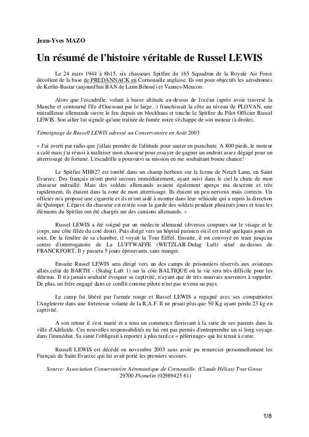 Jean-Yves MAZO  Un résumé de l'histoire véritable de Russel LEWIS Le 24 mars 1944 à 8h15, six chasseurs Spitfire du 165 Sq...