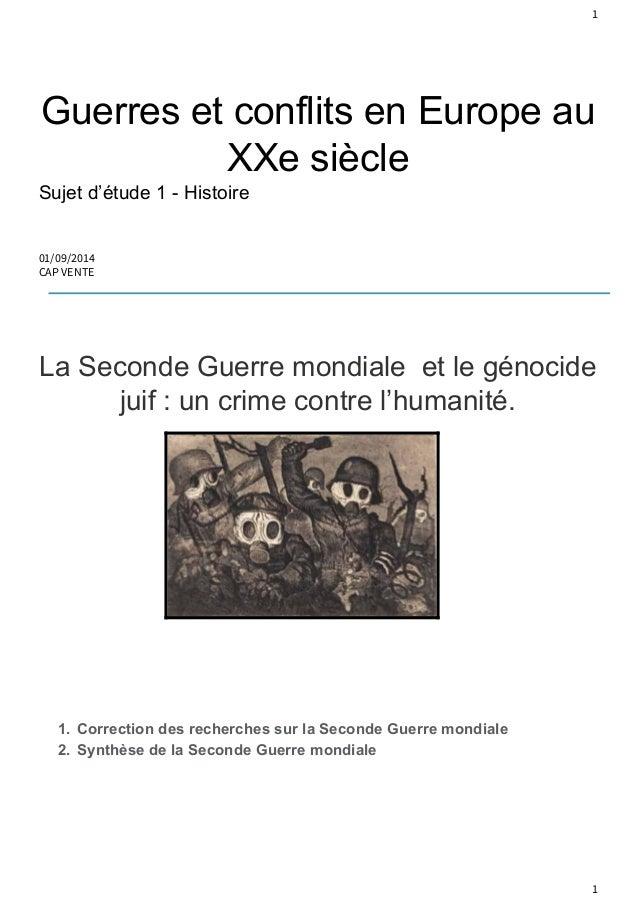 1  Guerres et conflits en Europe au  XXe siècle  Sujet d'étude 1 Histoire  01/09/2014  CAP VENTE  La Seconde Guerre mondi...