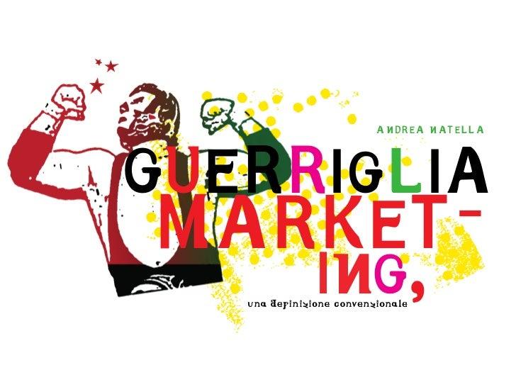 Guerriglia marketing. Una definizione convenzionale