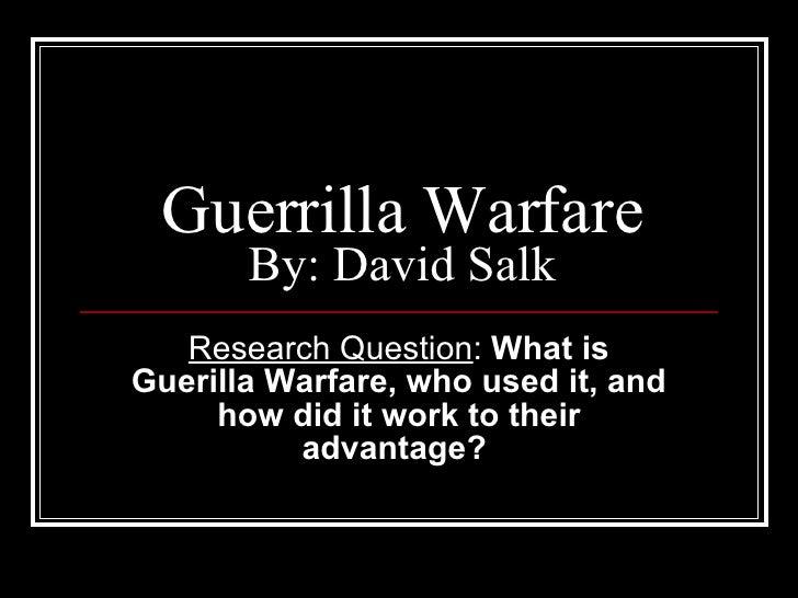 Guerrilla Warfare David Salk