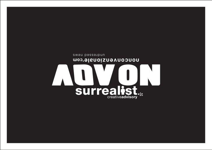 surrealist | creative advisoryguerrilla marketing | ideazione e realizzazione di campagne attraverso l'utilizzo di mezzi e...