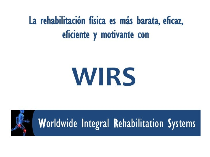 Guerris, Manuel - WIRS: Worldwide integral rehabilitation systems