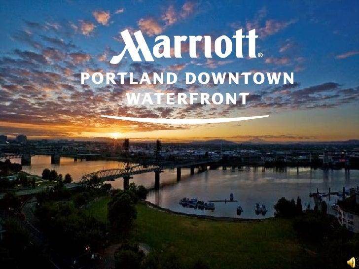 Marriot Portland Downtown Waterfront
