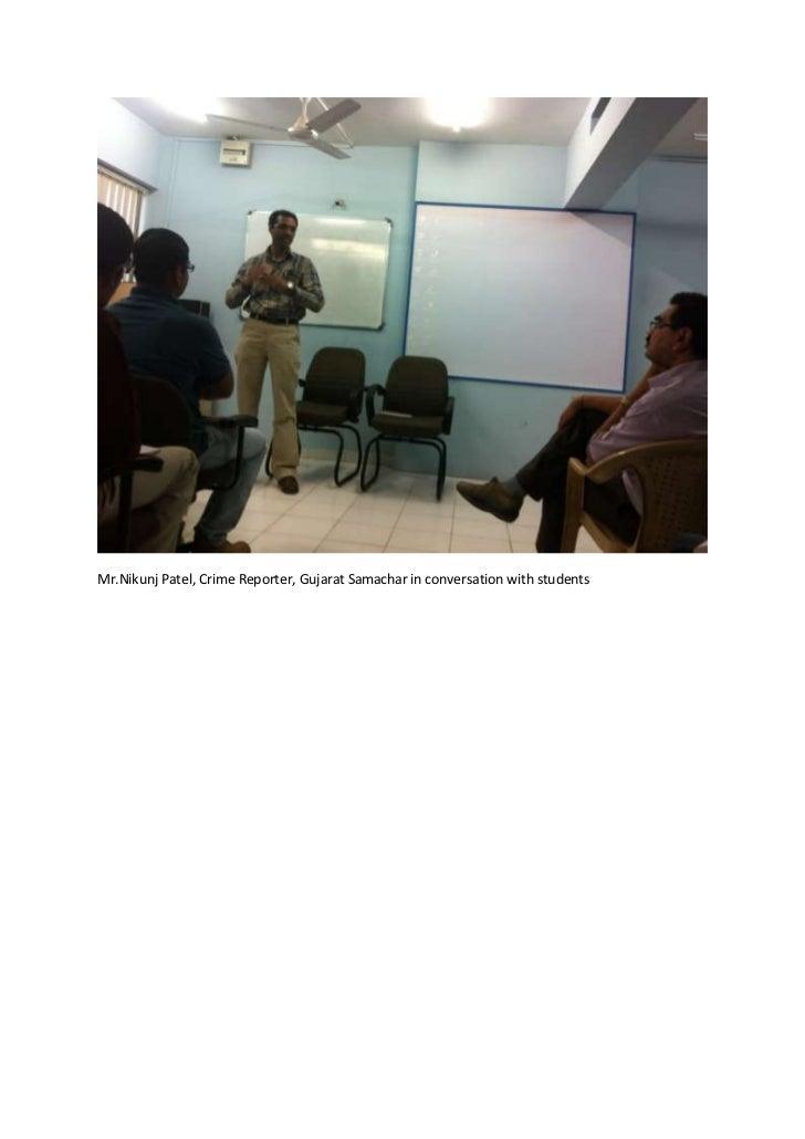 Mr.Nikunj Patel, Crime Reporter, Gujarat Samachar in conversation with students