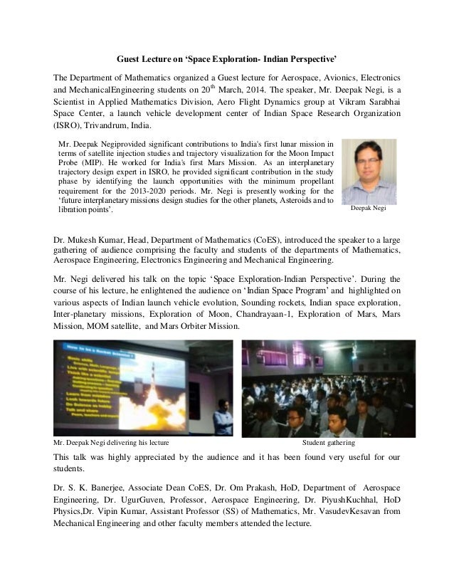 Guest Lecture on 'Space Exploration- Indian Perspective' The Department of Mathematics organized a Guest lecture for Aeros...