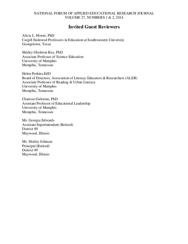 NATIONAL FORUM OF APPLIED EDUCATIONAL RESEARCH JOURNAL VOLUME 27, NUMBERS 1 & 2, 2014  Invited Guest Reviewers Alicia L. M...