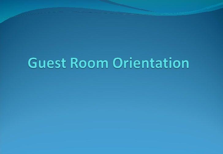 Guest Room Orientation