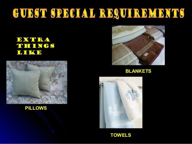 Guest special requirements