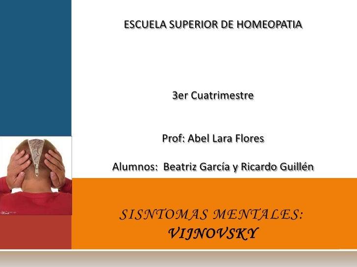 ESCUELA SUPERIOR DE HOMEOPATIA<br /><br /><br /><br /><br />3er Cuatrimestre<br /><br />Prof: Abel Lara Flores<br />...