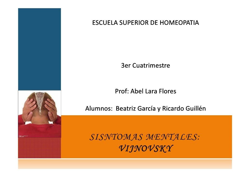ESCUELA SUPERIOR DE HOMEOPATIA            3er Cuatrimestre          Prof:          Prof: Abel Lara FloresAlumnos: Beatriz ...