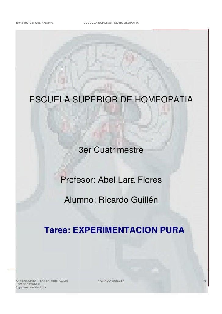 20110108 3er Cuatrimestre        ESCUELA SUPERIOR DE HOMEOPATIA              ESCUELA SUPERIOR DE HOMEOPATIA               ...